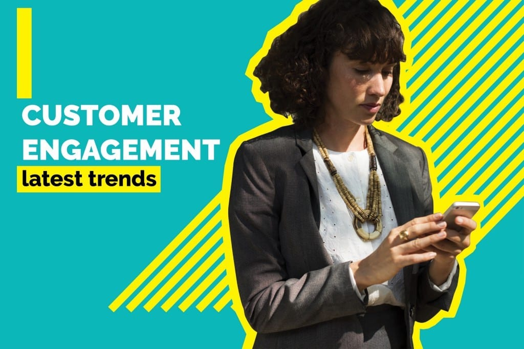 5 Customer Engagement Techniques You Must Try in 2018