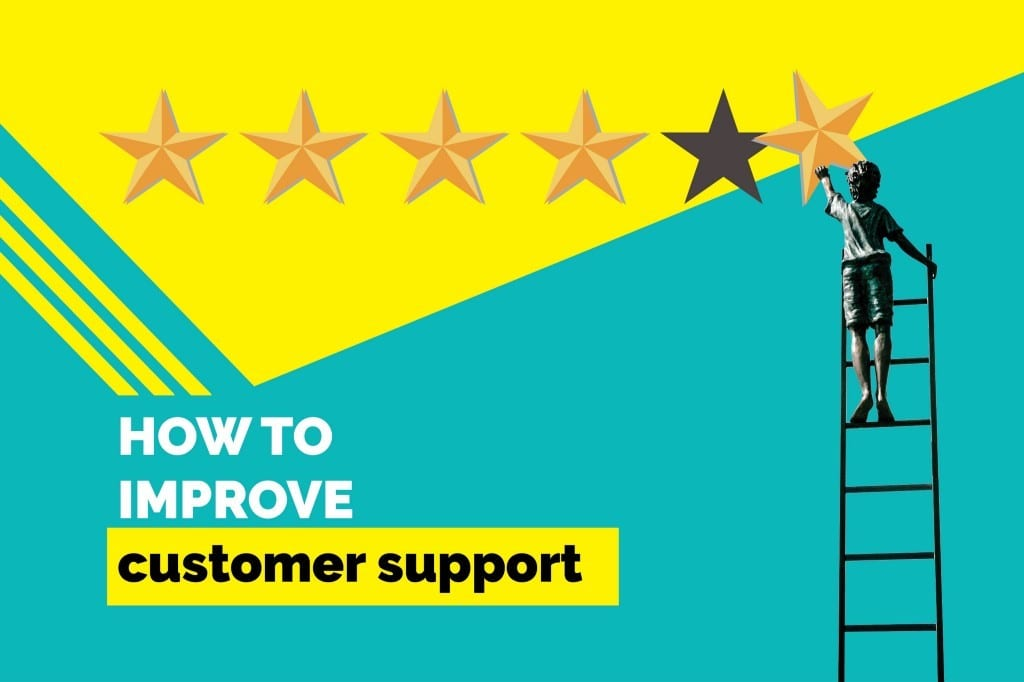 How to Improve Customer Support?