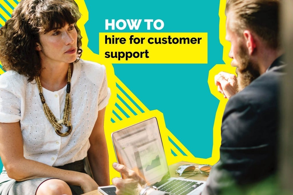 How To Hire For Customer Support/Service?