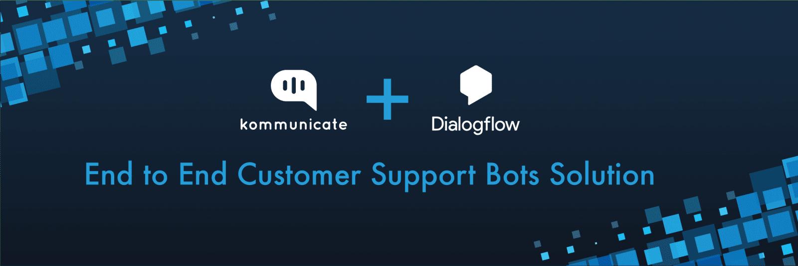Chatbots for business - Dialogflow