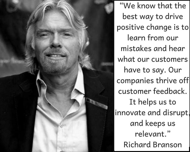 Richard branson quote on customer feedback