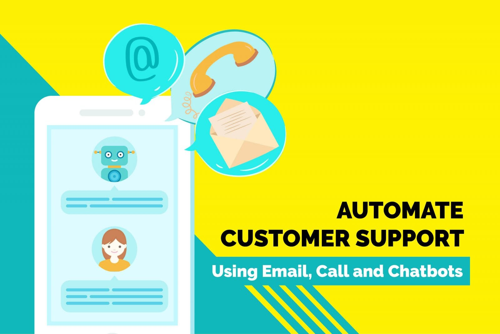 How to Automate Customer Support Using Emails, Calls and Chatbots?