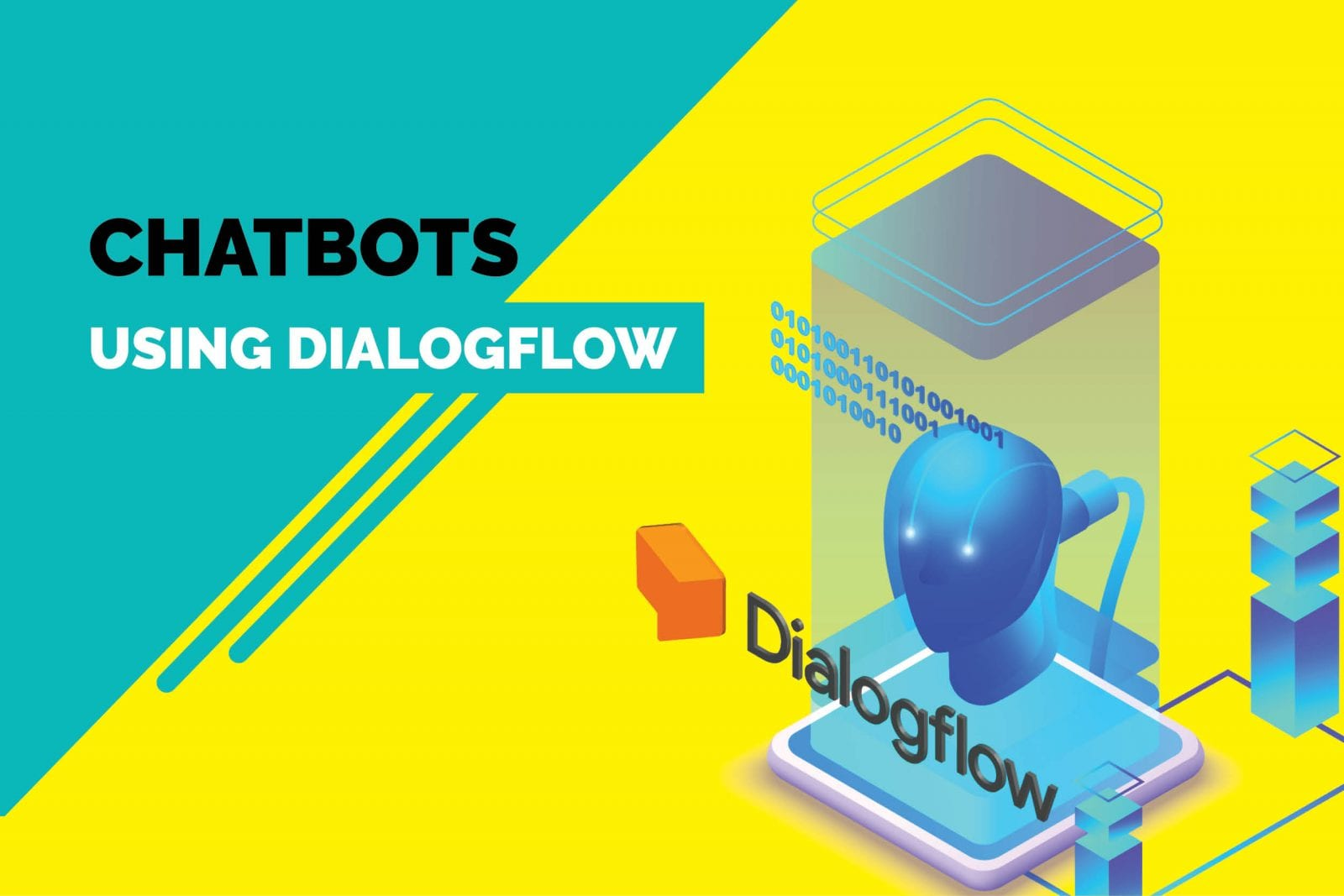 Beginner's Guide to Creating Chatbots Using Dialogflow