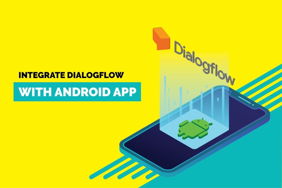 Integrate dialogflow with android app
