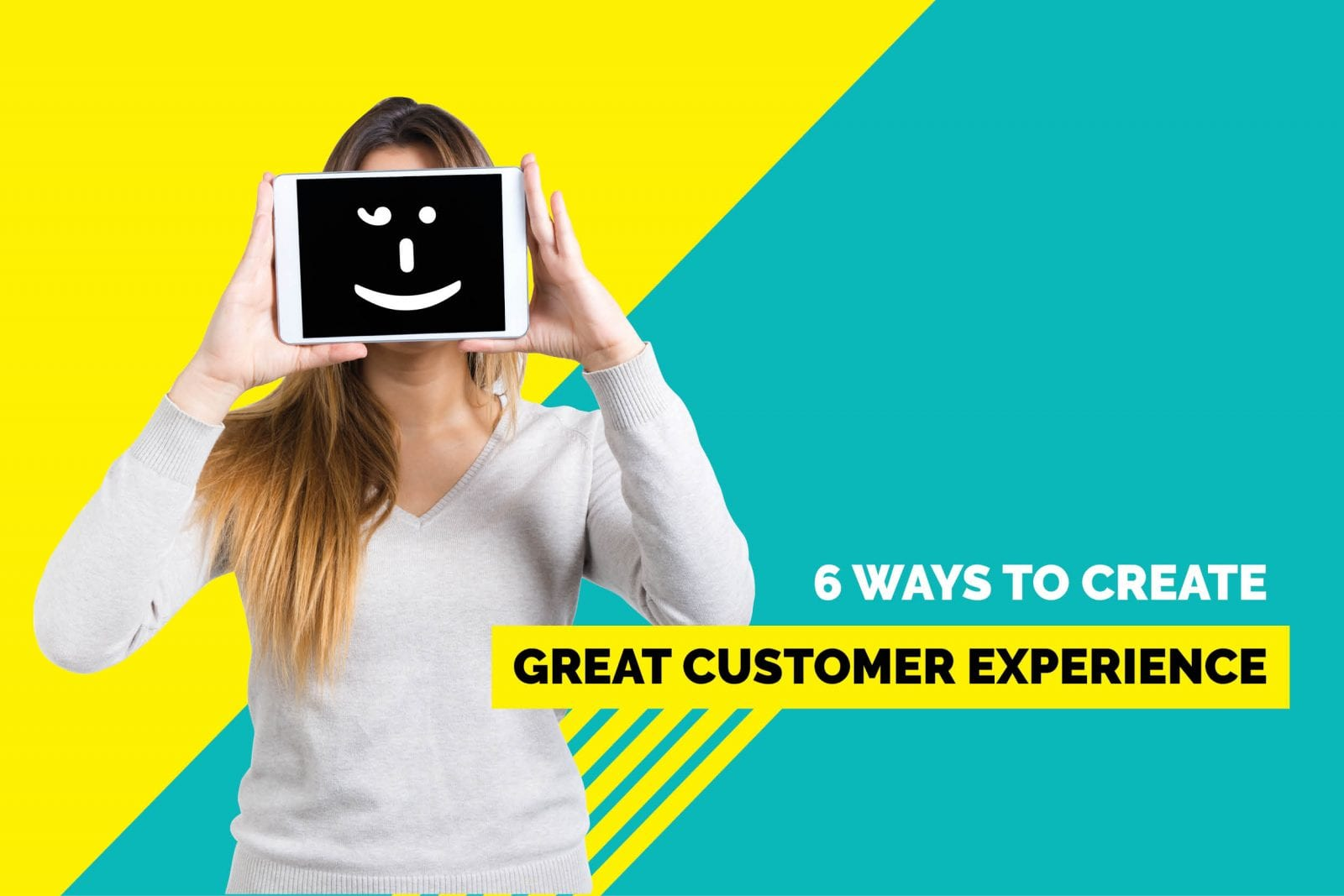6 ways to customer experience