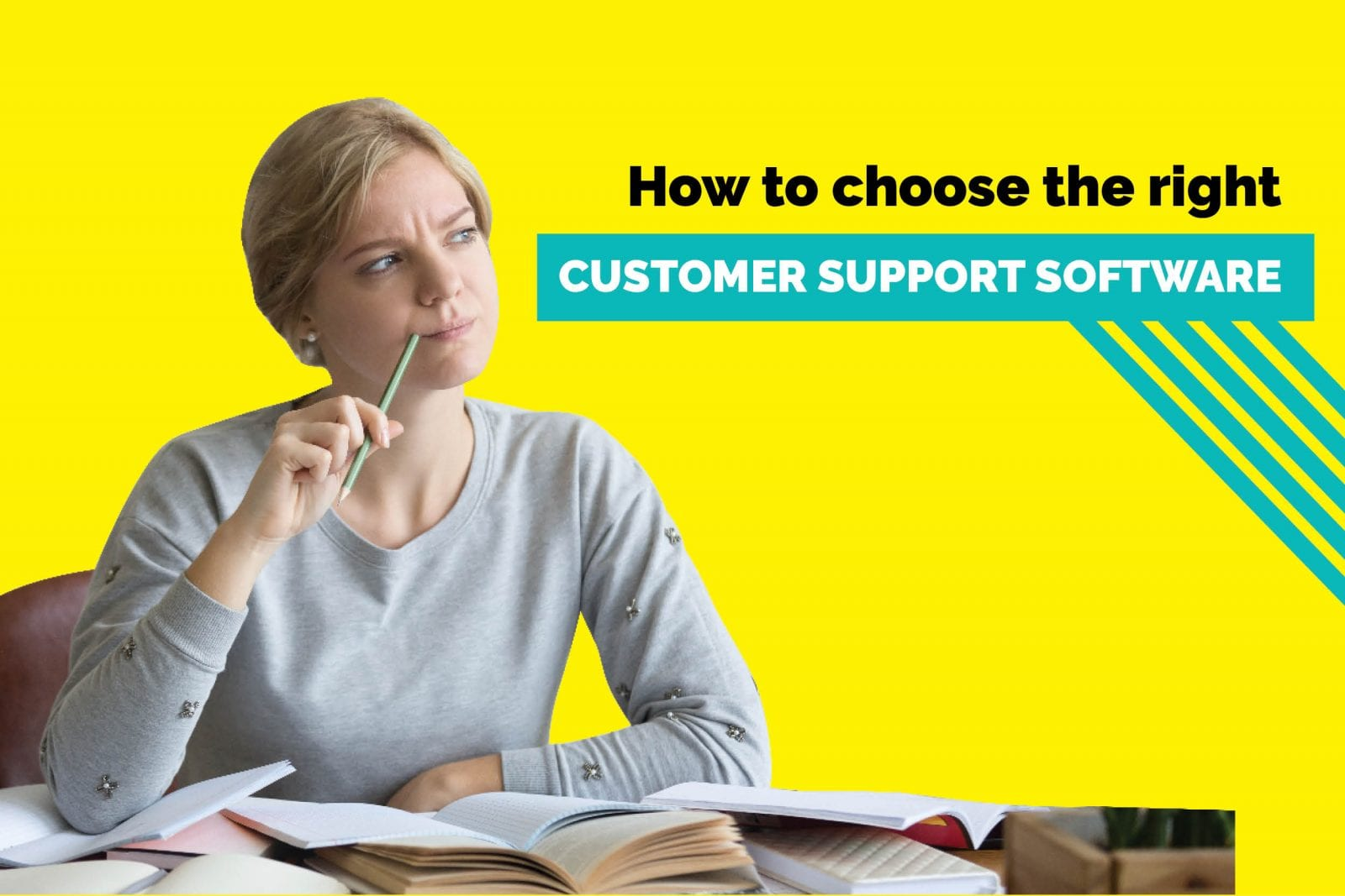 choose right customer support software