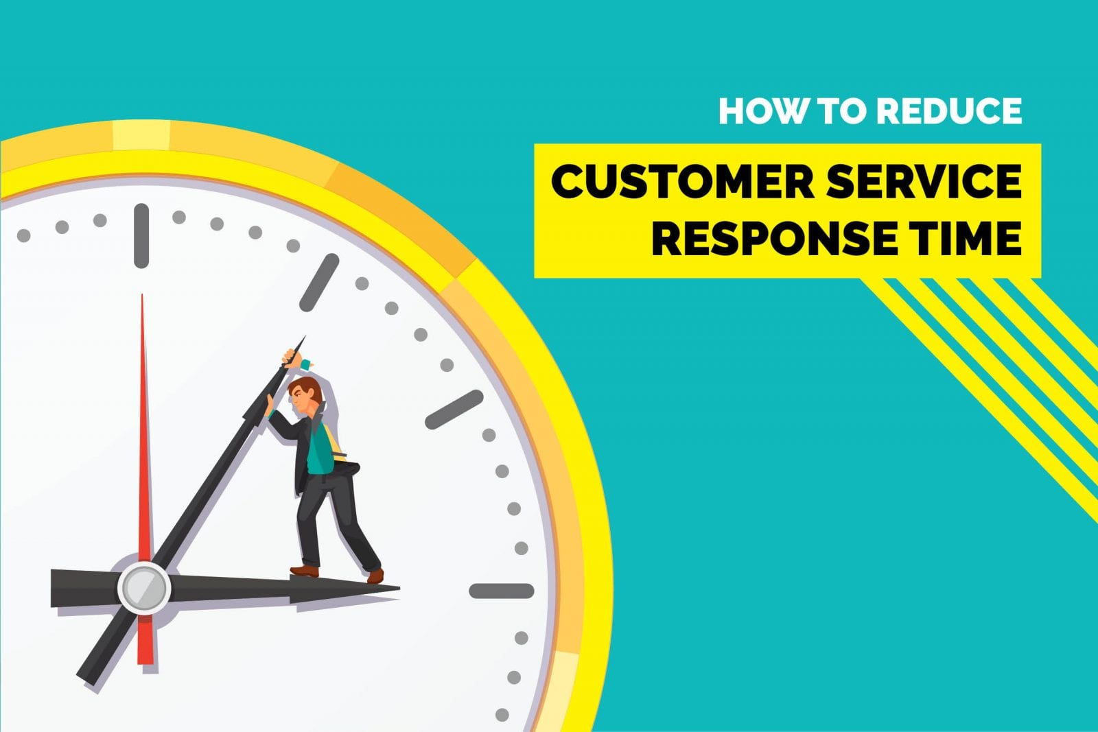 Reduce customer service response time