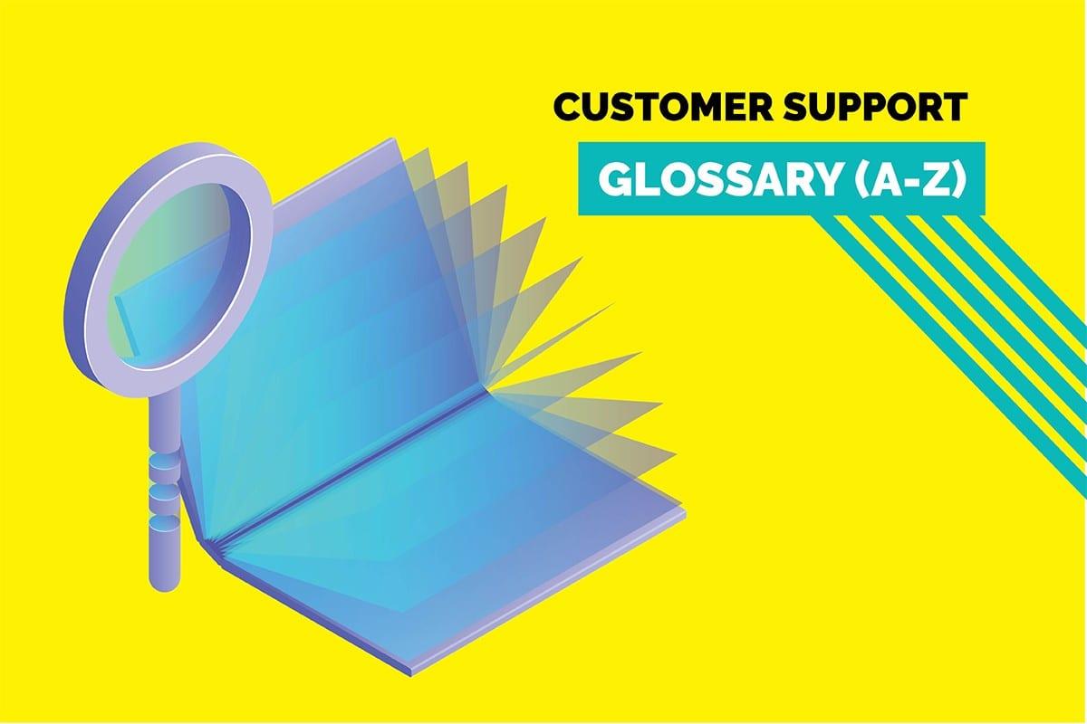 customer service glossary