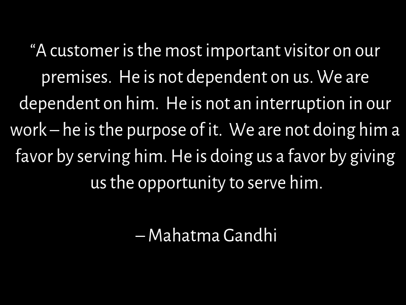 Mahatma Gandhi on customer relationships