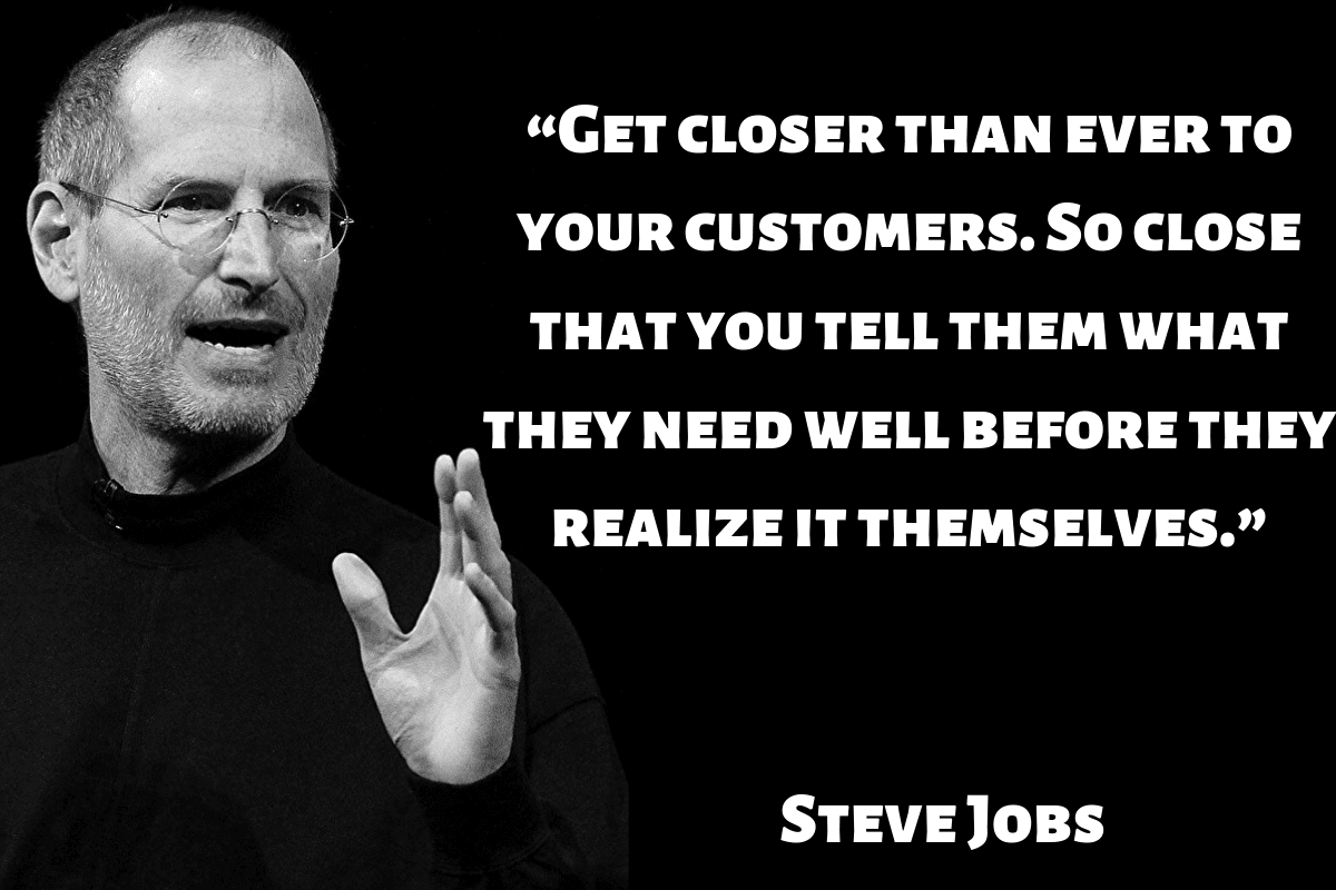 Steve Jobs quote on customers