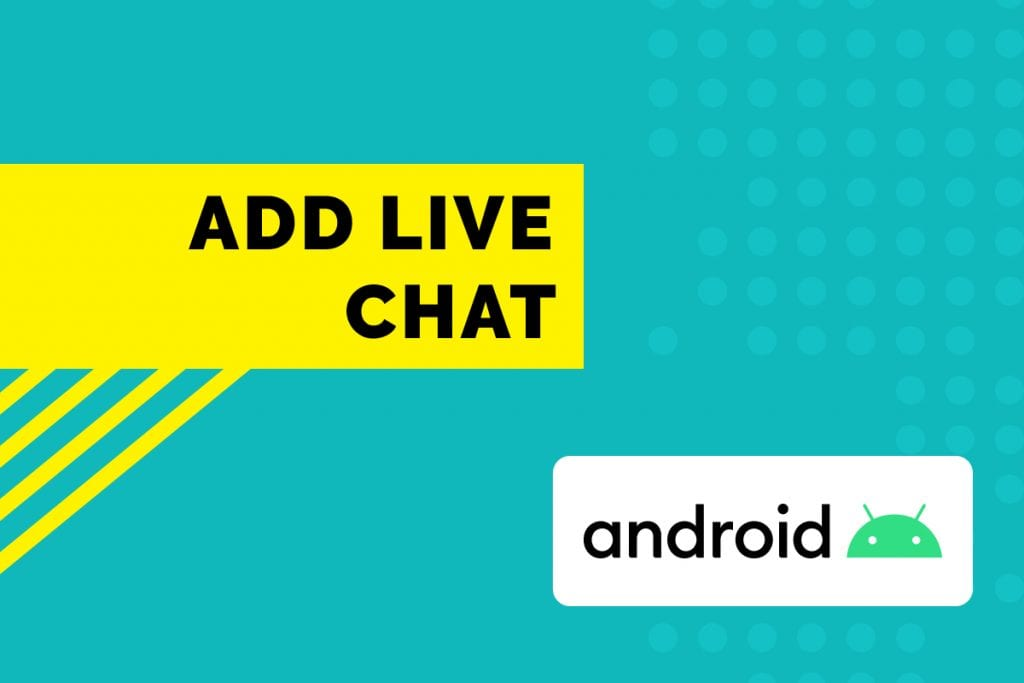 Add live chat in android using Kommunicate
