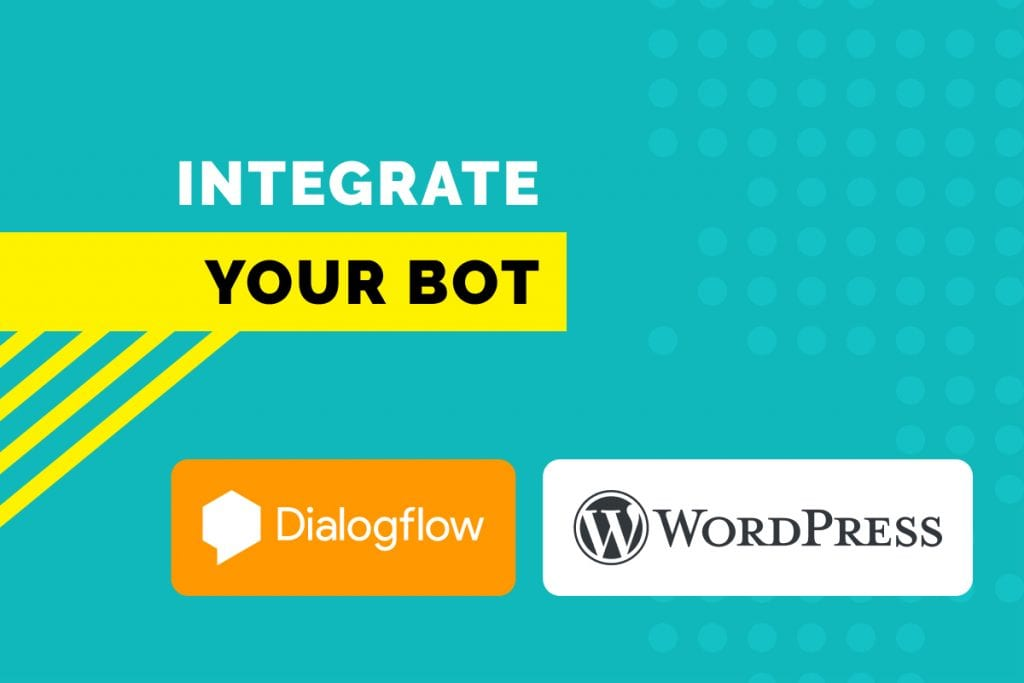 Add Dialogflow Bot to WordPress - header